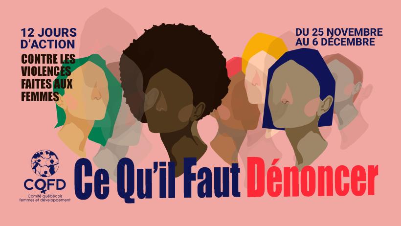 Campagne médias sociaux CQFD - Ce qu'il faut dénoncer, demander, déclarer
