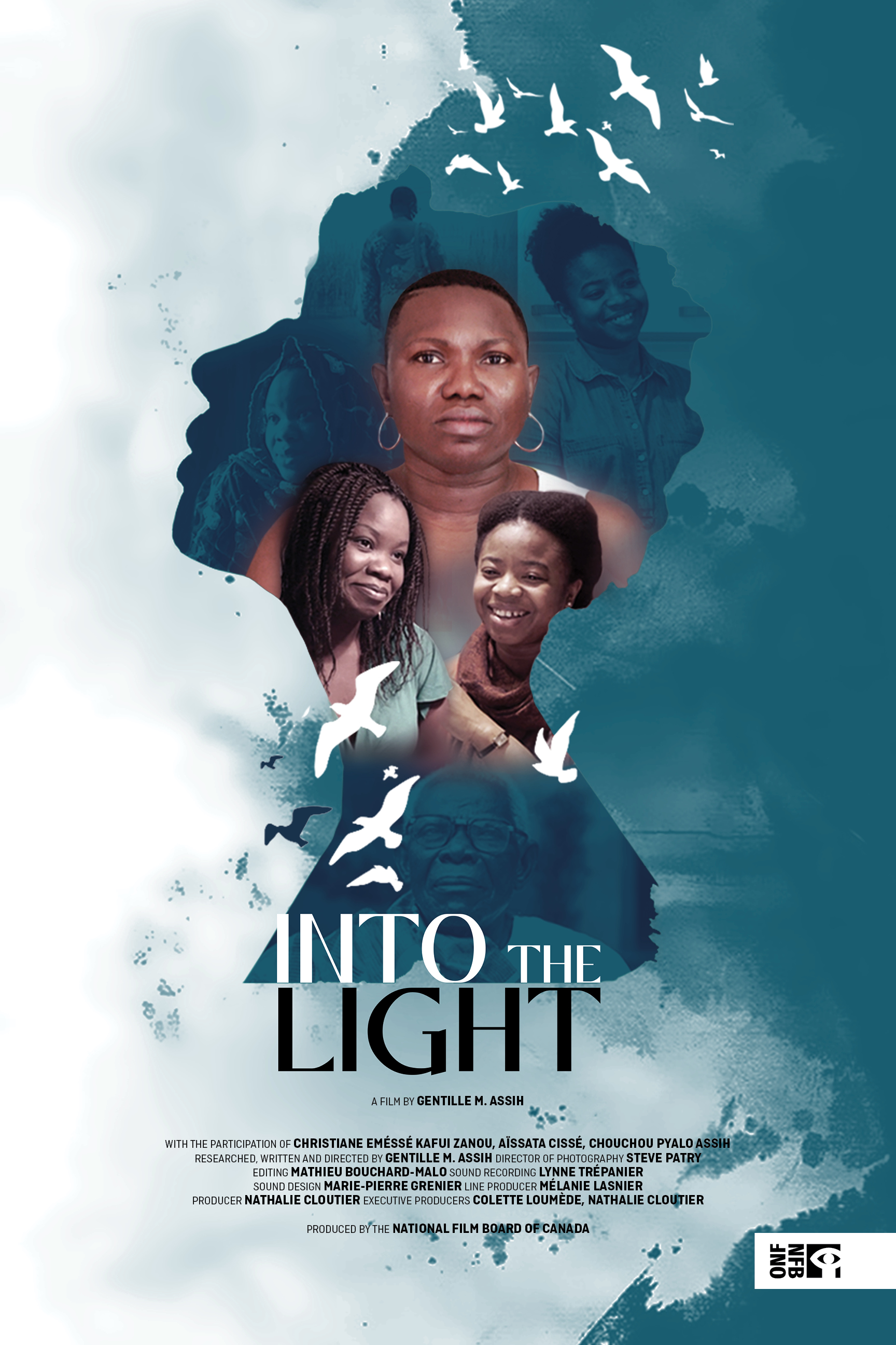 Into the Light (Gentille M. Assih, ONF). Inspiring women of African descent regain power over their lives after experiencing domestic violence